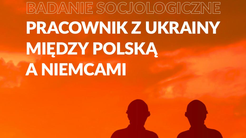 Анализ работников с Украины в Польше, Отчет EWL